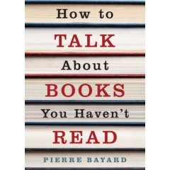 How to Talk About Books You Haven't Read Cover