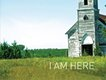 87i-am-here-gods-country