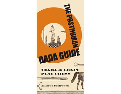 73posthuman-dada-guide385x300.png