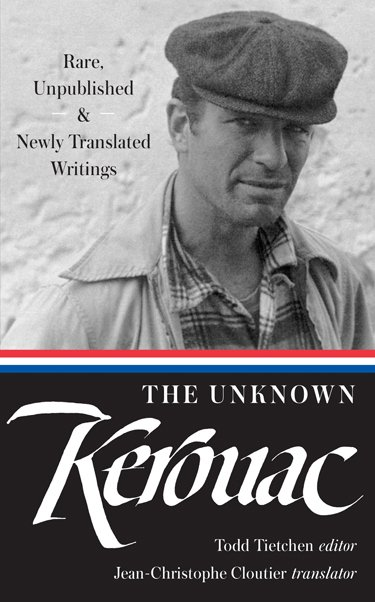 The Unknown Kerouac
