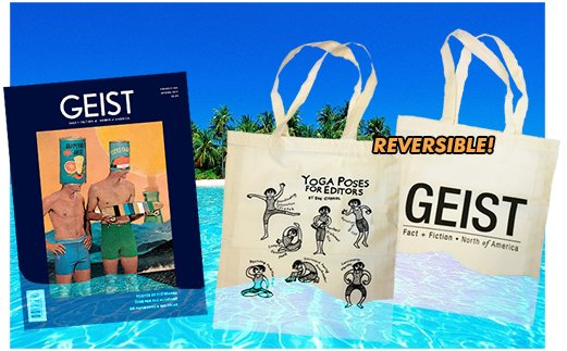 Get a limited edition summer tote bag from Geist magazine when you subscribe.